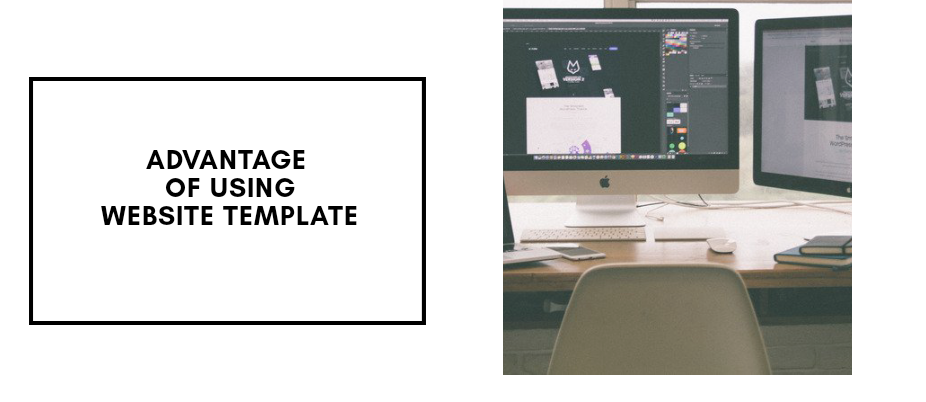 Advantage of using website template