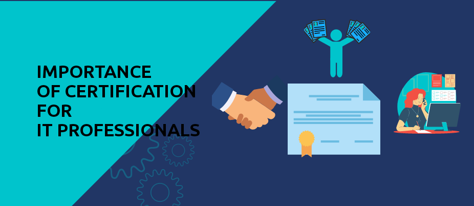 Importance of Certification for IT Professionals
