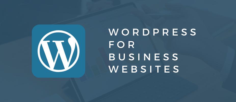 WORDPRESS FOR BUSINESS WEBSITES