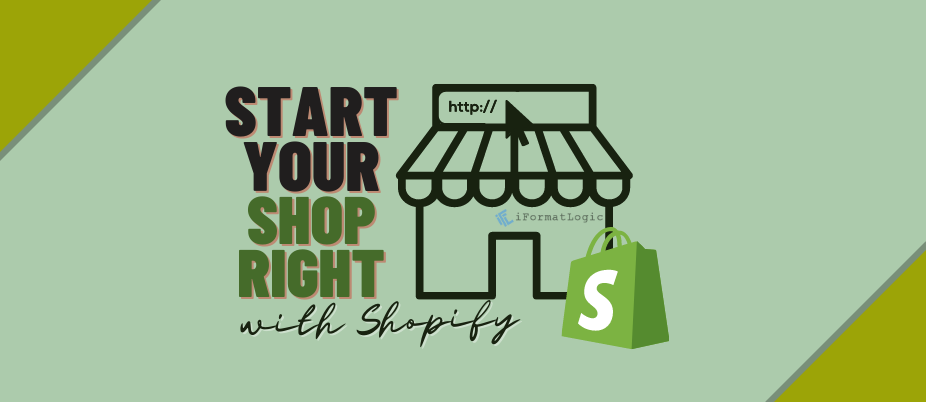 Start Your Shop Right with Shopify